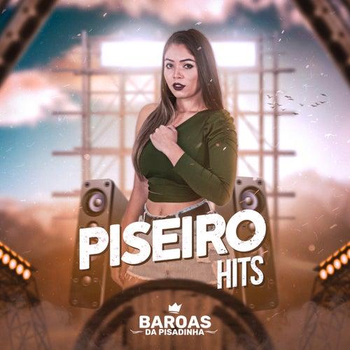 Piseiro Hits (Cover) de Baroas Da Pisadinha