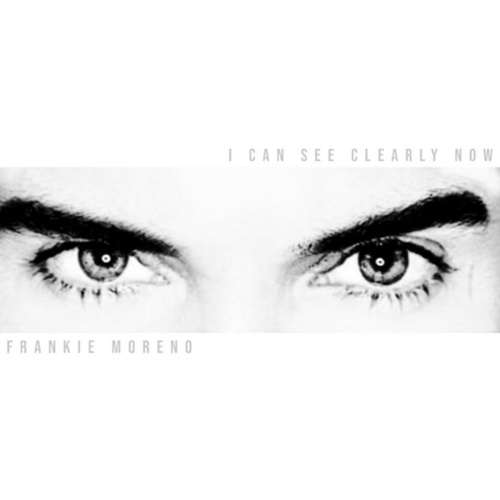 I Can See Clearly Now von Frankie Moreno