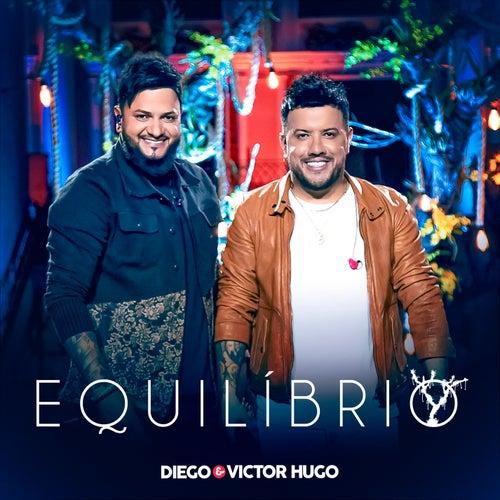 Equilíbrio (Ao Vivo) de Diego & Victor Hugo