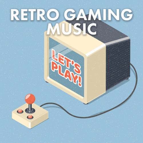 Retro Gaming Music by Various Artists