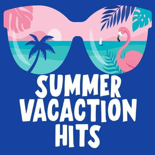 Summer Vacation Hits de Various Artists
