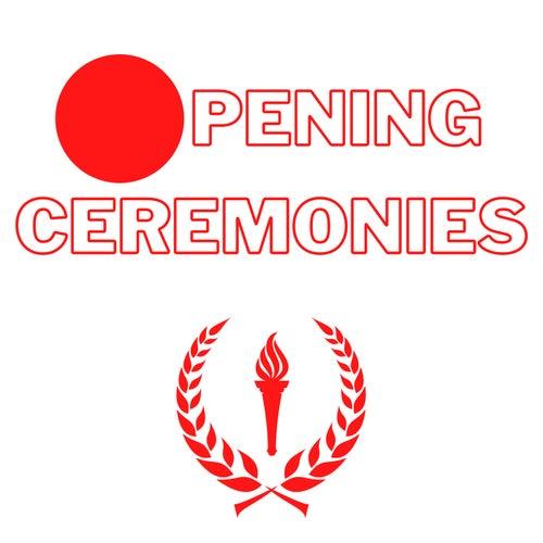Opening Ceremonies von Various Artists
