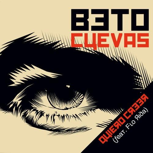 Quiero Creer (feat. Flo Rida) de Beto Cuevas