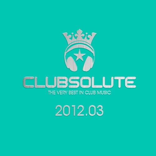 Clubsolute: 2012.03 von Various Artists