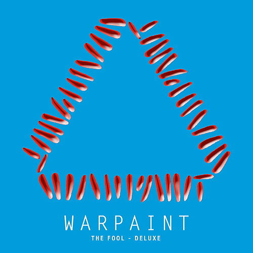 The Fool (Deluxe) by Warpaint