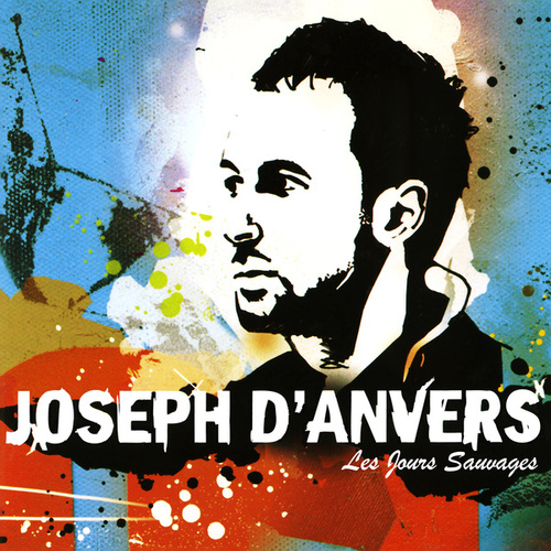 Les jours sauvages (Version Extended) by Joseph d'Anvers