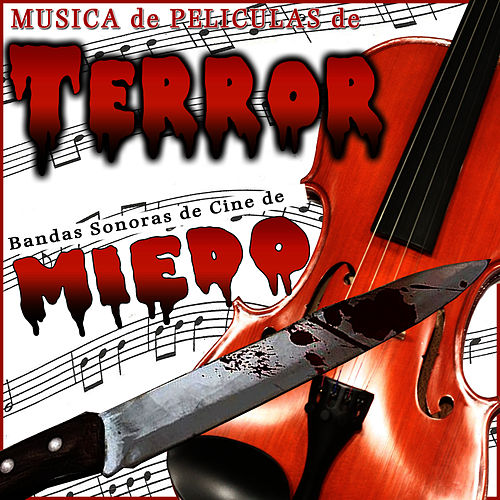 Soundtracks of Terror. Films Music of Horror de Film Classic Orchestra Oscars Studio