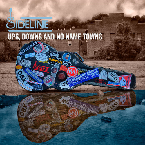 Ups, Downs and No Name Towns by Sideline