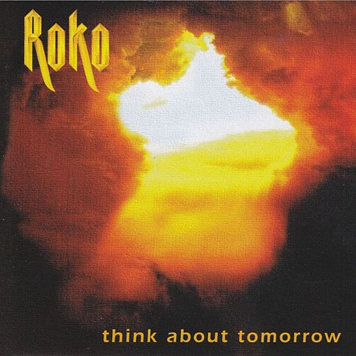 Think About Tomorrow von Roko