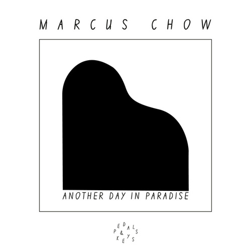Another Day in Paradise von Marcus Chow