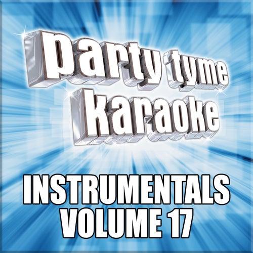 Party Tyme Karaoke - Instrumentals 17 by Party Tyme Karaoke