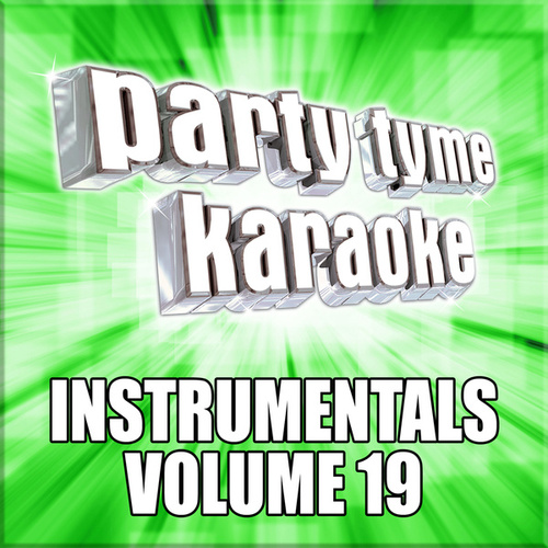 Party Tyme Karaoke - Instrumentals 19 de Party Tyme Karaoke