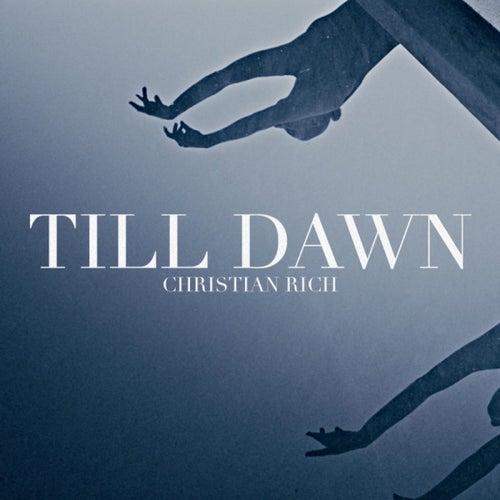 Till Dawn de Christian Rich
