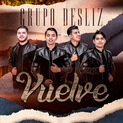 Vuelve by Grupo Desliz