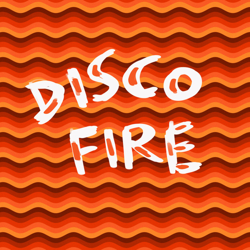 Disco Fire by Various Artists