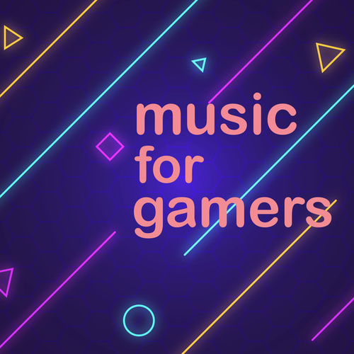 Music For Gamers by Various Artists