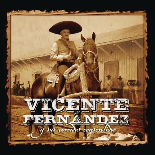 Vicente Fernández Y Sus Corridos Consentidos de Vicente Fernández