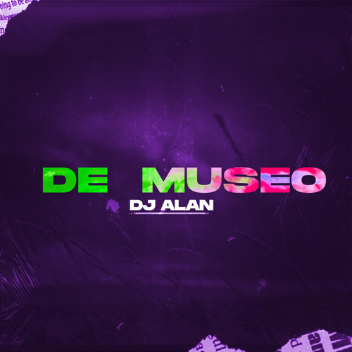 De Museo (Remix) de DJ Alan