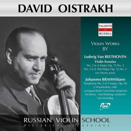Beethoven: Violin Sonatas Nos. 2 & 3 - Brahms: Symphony No. 3 (Live) di David Oistrakh