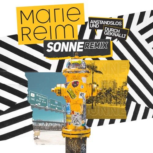 Sonne (Anstandslos & Durchgeknallt Remix) von Marie Reim