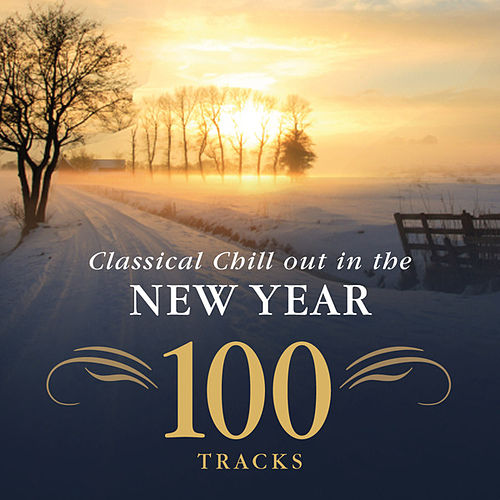 Classical Chill Out in the New Year de Various Artists
