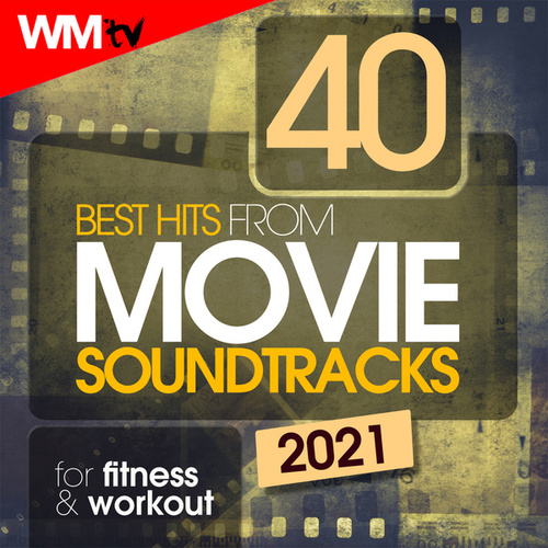 40 Best Hits From Movie Soundtracks For Fitness & Workout (Unmixed Compilation for Fitness & Workout 128 - 170 Bpm / 32 Count) de Workout Music Tv