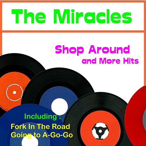 Shop Around  and More Hits by The Miracles