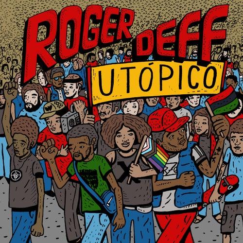Utópico de Roger Deff