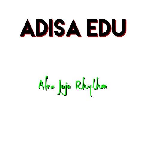 Afro Juju Rhythm by Adisa Edu