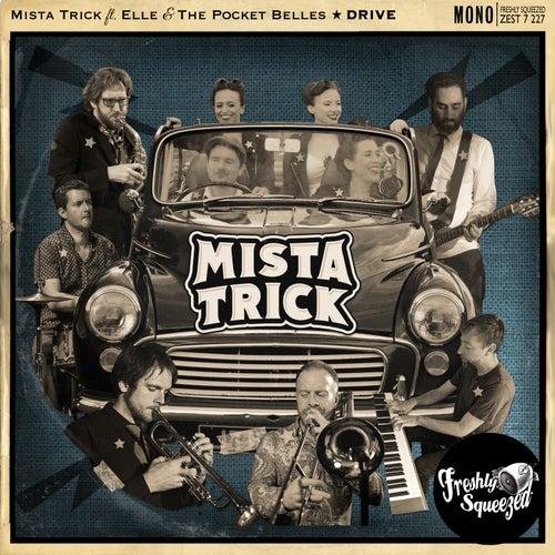 Drive by Mista Trick