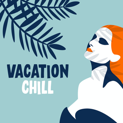 Vacation Chill fra Various Artists