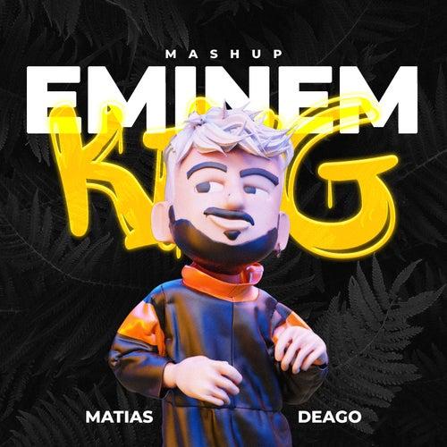 Eminem King (Mashup Tik Tok) (Remix) de Matias Deago