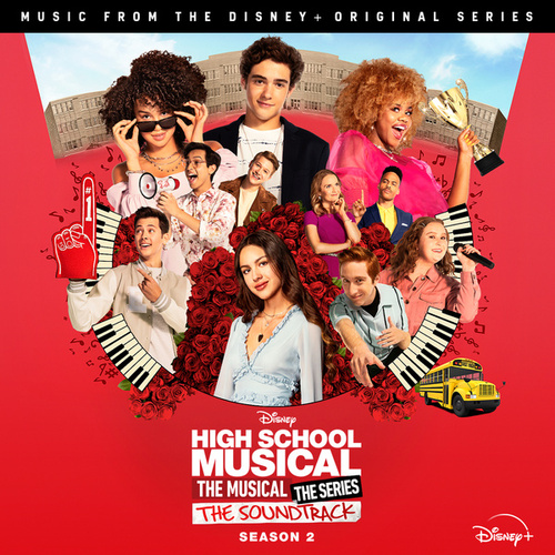 High School Musical: The Musical: The Series (Original Soundtrack/Season 2) by Cast of High School Musical: The Musical: The Series