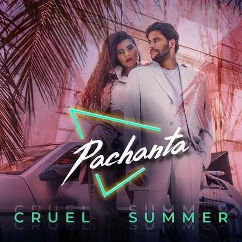 Cruel Summer by Pachanta