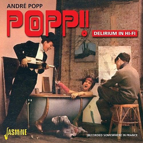 Popp! Delirium in Hi-Fi by André Popp