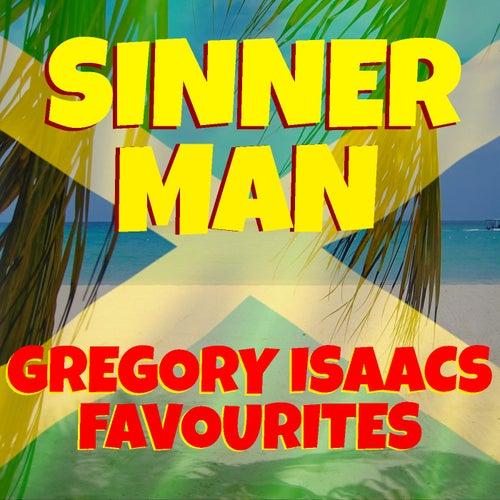 Sinner Man Gregory Isaacs Favourites von Gregory Isaacs