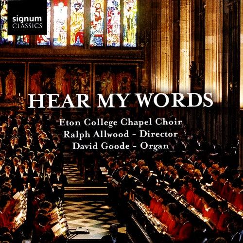 Hear My Words by David Goode