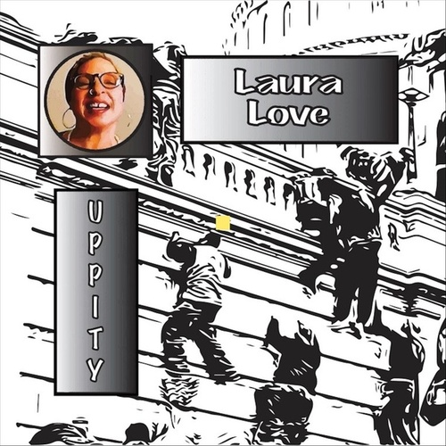 Uppity by Laura Love