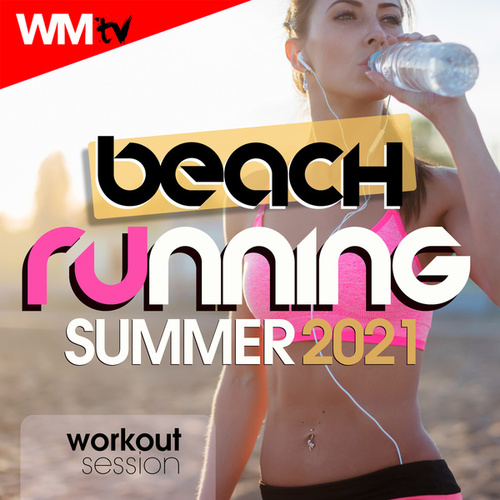 Beach Running Summer 2021 Workout Session (60 Minutes Non-Stop Mixed Compilation for Fitness & Workout 128 Bpm) von Workout Music Tv