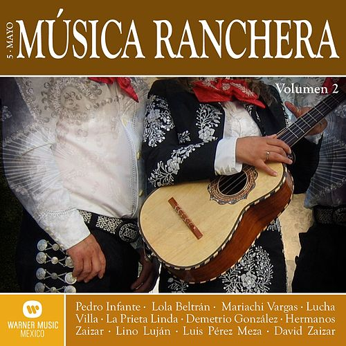 Musica Ranchera 'Cinco de Mayo' Vol. 2 de Various Artists