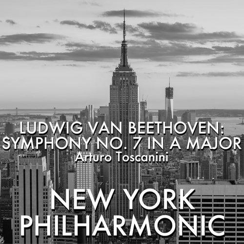 Ludwig Van Beethoven: Symphony 7 in a Major de Arturo Toscanini