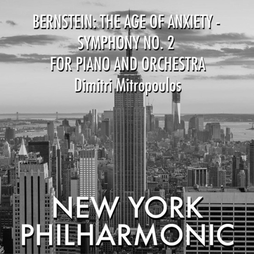 Bernstein: The Age of Anxiety - Symphony No 2 for Piano and Orchestra von Leonard Bernstein