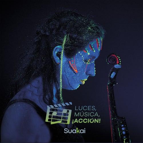 Luces, Música, ¡Acción! fra Suakai