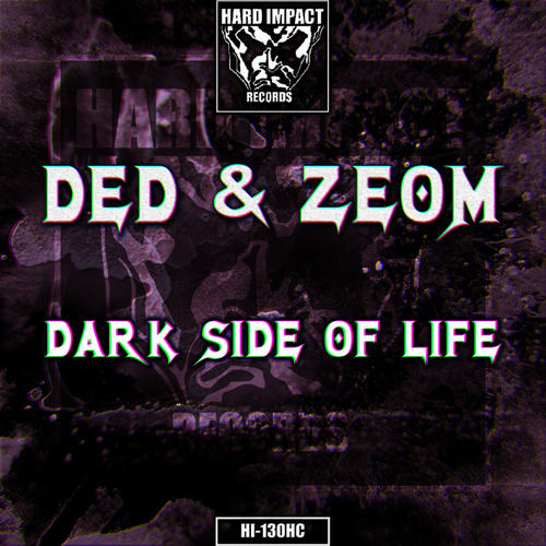 Dark Side of Life by Ded