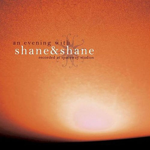 An Evening With Shane & Shane (Live) by Shane & Shane