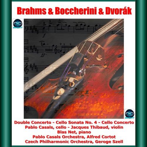 Brahms & Boccherini & Dvorák : Double Concerto - Cello Sonata No. 4 - Cello Concerto de Pablo Casals