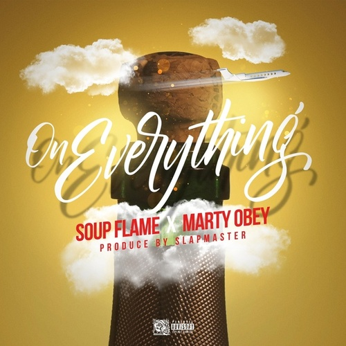 On Everything by Soup Flame