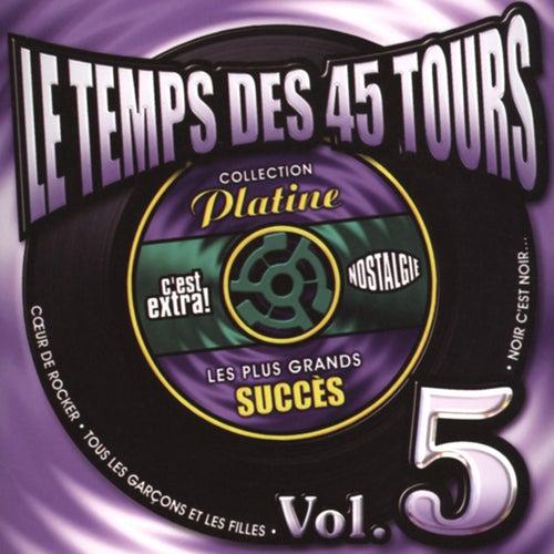 Le temps des 45 tours, vol. 5 de Various Artists