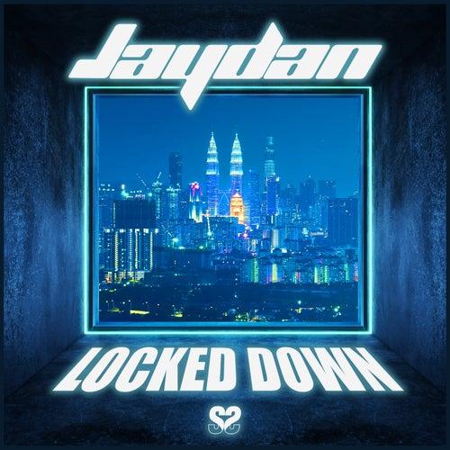 Locked Down by Jaydan