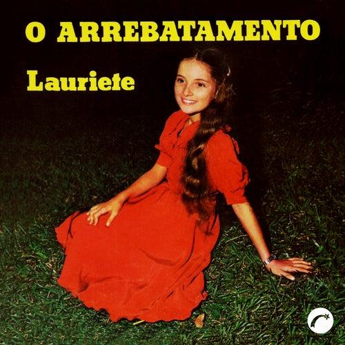 O Arrebatamento by Lauriete